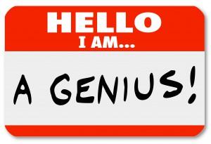 """Hello - I am... """"a genius"""" nametag"""