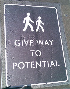 Give Way to Potential sign