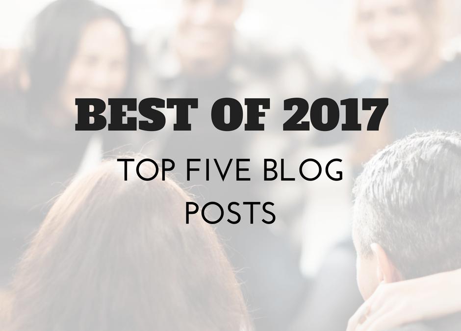 Best of 2017: Top 5 Blog Posts